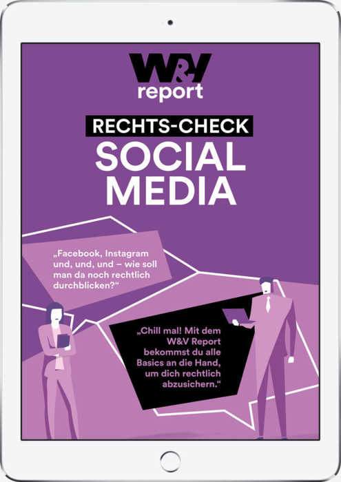 W&V Report Rechts-Check Social Media
